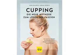 Buch Cupping - die neue Methode zum Lösen der Faszien(für den perfekten Einstieg)16,5x20cm